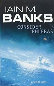 Consider Phlebas: A Culture Novel by Banks, Iain M. Paperback Book The Cheap