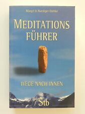 Meditationsführer Margit Ruediger Dahlke Wege nach innen
