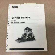 Asv Rc 30 Service Shop Repair Manual All Surface Track Loader Guide Pn 0304 820