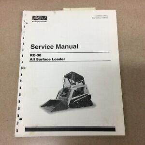 ASV RC-30 SERVICE SHOP REPAIR MANUAL All Surface Track Loader GUIDE pn 0304-820