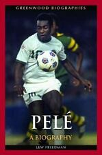 Pelé: A Biography (Greenwood Biographies)-ExLibrary