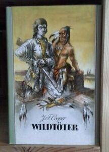 J. F. Cooper - Wildtöter - Verlag Neues Leben Berlin 1964  4. Auflage