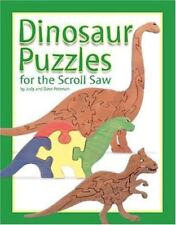 Dinosaur Puzzles for the Scroll Saw: 30 Amazing Patterns for Kids of All Ages