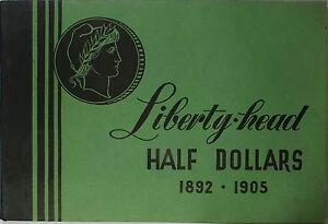 Meghrig Empty Barber Liberty Head Half Dollars 50c Green Album G-12 1892 - 1905