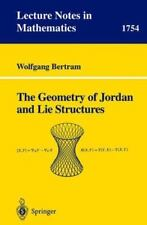 Lecture Notes in Mathematics Ser.: The Geometry of Jordan and Lie Structures...