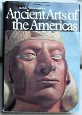 G.H.S. BUSHNELL, ANCIENT ARTS OF THE AMERICAS 1967 Hardback & Dust Jacket