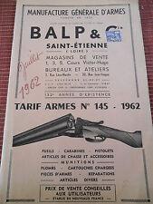 CATALOGUE D'ARME BALP SAINT ETIENNE FUSILS - PISTOLETS 1962 ( ref 46