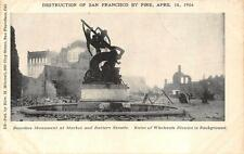 SAN FRANCISCO CALIFORNIA EARTHQUAKE DONOHUE MONUMENT BATTERY ST POSTCARD 1906