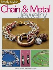 NEW Simply Stylish Chain & Metal Jewelry Kalmbach BeadStyle Bead Create Making
