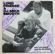 1989 - LORD FINESSE & DJ MIKE SMOOTH - BABY, YOU NASTY - WILD PITCH ORIGINAL