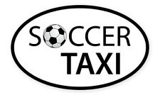 "Soccer Taxi Oval car window bumper sticker decal 5"" x 3"""