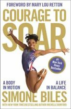 New listing Courage to Soar : A Body in Motion, a Life in Balance by Simone Biles