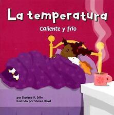 La temperatura: Caliente y fro (Ciencia asombrosa) (Spanish Edition) - Good - St