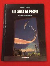 LES AILES DE PLOMB 2 LE VOL DE BALBUZARD DELCOURT BD BANDE DESSINÉE