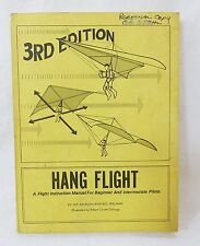 Hang flight instruction manual for beginner and intermediate 3rd edition 1974