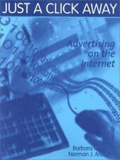 Just a Click Away: Advertising on the Internet