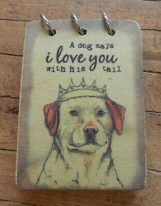 Fabric note pad pocket notebook A Dog says I love you with his tail / UK SELLER
