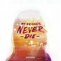 """ODESZA My Friends Never Die 12"""" NEW VINYL Foreign Family Collective"""