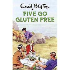 Five Go Gluten Free (Enid Blyton for Grown Ups)  - 9781786488015
