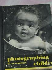 """Vintage """"Photographing Children"""" by W. Suschitzky, """"How To Do It"""" Series 26,1940"""