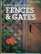 HOW TO PLAN & BUILD FENCES & GATES- SUNSET BOOK #037601105X; Tradepaper LIKE NEW