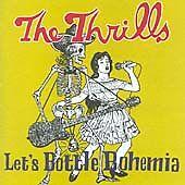 Thrills - Let's Bottle Bohemia.cd