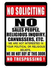 NO TRESPASSING Sign..Keep EM' away..No Soliciting SIGN..NO Rust Aluminum.relig
