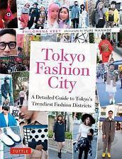 TOKYO FASHION CITY - KEET, PHILOMENA/ MANABE, YURI (PHT) - NEW PAPERBACK BOOK