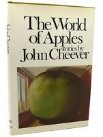 John Cheever THE WORLD OF APPLES  1st Edition 4th Printing