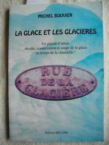 La Glace et les Glacières de Michel Bouvier