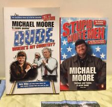 Michael Moore 2 Book Bundle 'Stupid White Men' 2002Dude Where's My Country 2003