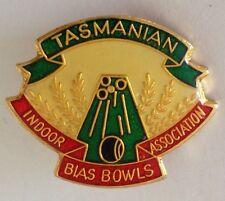 Tasmanian Indoor Bias Bowls Tournament Bowling Club Badge Rare Vintage (L7)