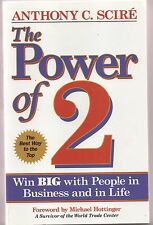 The Power of 2, win big with people in business and in life, Anthony C Scire