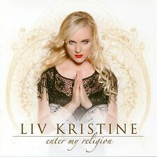 LIV KRISTINE - ENTER MY RELIGION - CD BRAND NEW UNPLAYED 2006