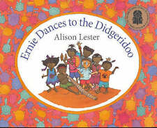 Ernie Dances to the Didgeridoo by Alison Lester (Paperback, 2006)