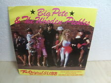 "Big Pete & The Wooden Pickles – The Original Slobb 1984 7"" PS – S.O.R. 1"