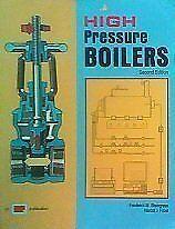 High Pressure Boilers by Frederick Steingress
