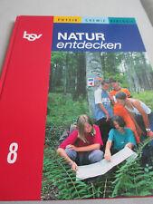 Natur entdecken Klasse 8 bsv verlag Physik Chemie Biologie