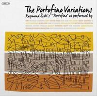 LP-RAYMOND SCOTT-THE PORTOFINO VARIATIONS-2LP NEW VINYL
