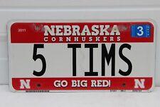 Nebraska License Plate Cornhuskers personalized  5 TIMS  Go Big Red U Nebraska