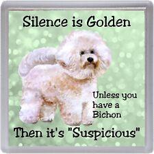 "Bichon Frise Dog Coaster ""Silence is Golden  ...."" Novelty Gift by Starprint"