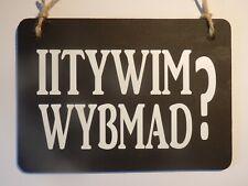 """IITYWIMWYBMAD?"" - Pub/Bar ""blackboard"" sign"