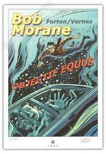 Ex-libris Forton Bob Morane Objectif Equus 80ex signé 20x29