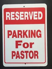Reserved Parking For Pastor Church Gift PVC Street Sign Bar Man Cave 8.5 * 12