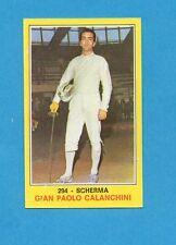 CAMPIONI dello SPORT 1970-71-Figurina n.294- CALANCHINI -SCHERMA-NEW