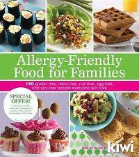 Allergy-Friendly Food for Families: 120 Gluten-Free, Dairy-Free, Nut-Free, Egg-