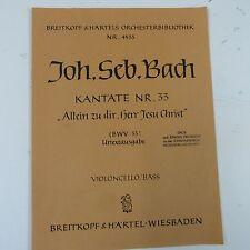 cello/bass BACH Kantate 33 allein zu dir herr jesu ch , Breitkopf & Haertel 4533