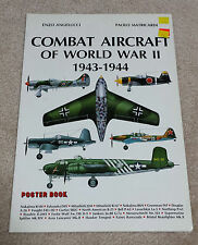 Combat Aircraft of World War II 1943-4 Poster Book Angelucci, Enzo and Paolo