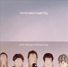 More Than You Think You Are [Australia Bonus Track] by Matchbox Twenty