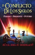El Conflicto de los Siglos en español (misionero edición)